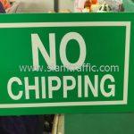 """ป้ายข้อความ """"NO CHIPPING"""" จำนวน 1 แผ่น"""